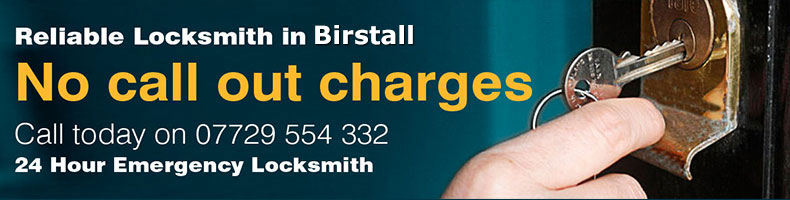The locksmiths service we offer to Birstall